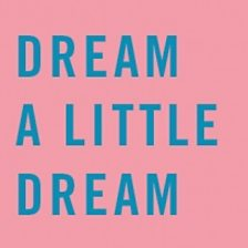 Dream A Little Dream (feat. Lily Allen)