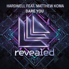 Dare You (feat. Matthew Koma)