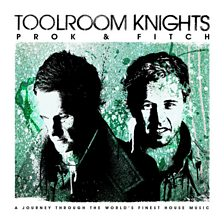 Toolroom Knights Mixed By Prok & Fitch
