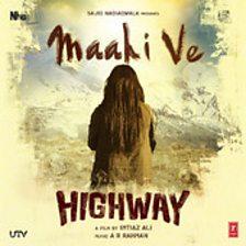 Maahi Ve (Highway)