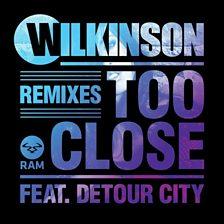 Too Close (Wookie Remix) (feat. Detour City)