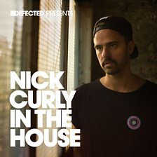 Defected Presents Nick Curly In the House