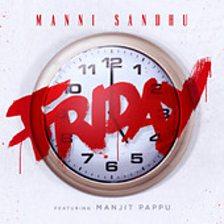 Friday (feat. Manjit Pappu)