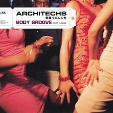 Body Groove (feat. Nana)