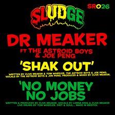 Shak Out (feat. Astroid Boys & Joe Peng)