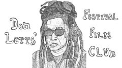 Festival Film Club with Don Letts