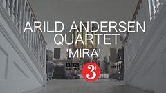 Arild Andersen Quartet - Mira