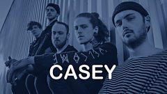 Introducing/ Yn Cyflwyno... CASEY