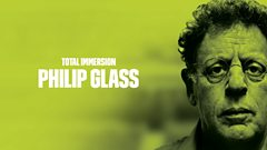 Philip Glass Glassworks