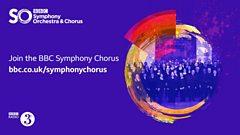 Join the BBC Symphony Chorus
