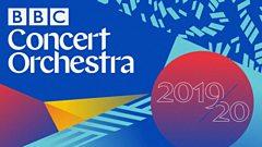 BBC Concert Orchestra 2019-20 season
