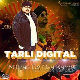 Mittran De Naa Karde (feat. Dalvinder Singh)