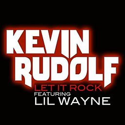 Let It Rock (feat. Lil Wayne)