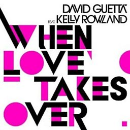 When Love Takes Over (feat. Kelly Rowland)