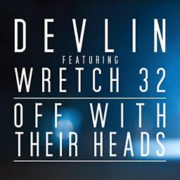 Off With Their Heads (feat. Wretch 32)