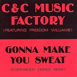 Gonna Make You Sweat (Everybody Dance Now) (feat. Freedom Williams)