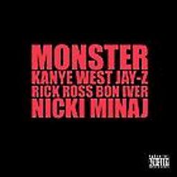 Monster (feat. JAY-Z, Rick Ross, Bon Iver & Nicki Minaj)