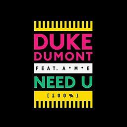 Need U (100%) (feat. A*M*E)