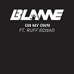 On My Own (feat. Ruff Sqwad)