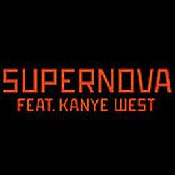 Supernova (feat. Kanye West)