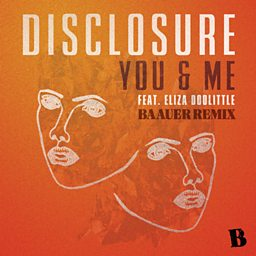 You & Me (Baauer Remix) (feat. Eliza Doolittle)