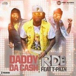 Daddy Da Cash (feat. T-Pain)