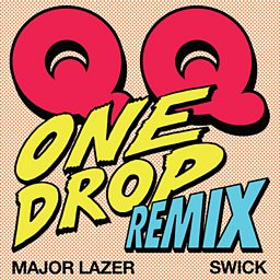 One Drop (feat. Major Lazer & Swick)