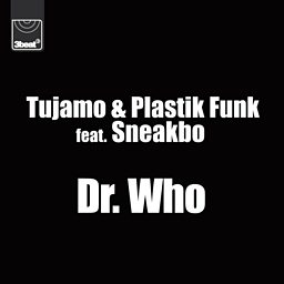 Dr. Who (feat. Sneakbo)