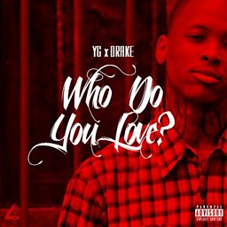 Who Do You Love? (feat. Drake)