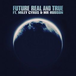 Real And True (feat. Mr Hudson)