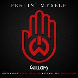 Feelin' Myself (feat. Miley Cyrus, French Montana, Wiz Khalifa & Mustard)