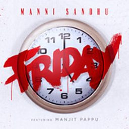 Friday (feat. Manjit Pappu)