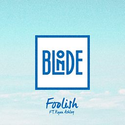 Foolish (feat. Ryan Ashley)