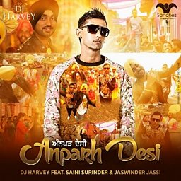 Anparh Desi (feat. Saini Surinder & Jaswinder Jassi))