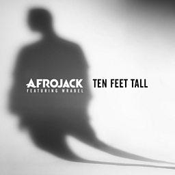 Ten Feet Tall (feat. Wrabel)