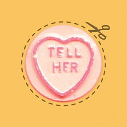 Tell Her