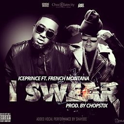 I Swear (feat. French Montana)