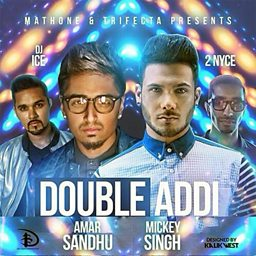 Double Addi (feat. DJ Ice & 2 Nyce)