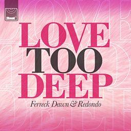 Love Too Deep