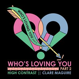Who's Loving You (Part 2)