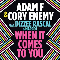 When It Comes To You (feat. Dizzee Rascal & Margot)