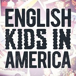 English Kids In America