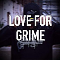 Love For Grime