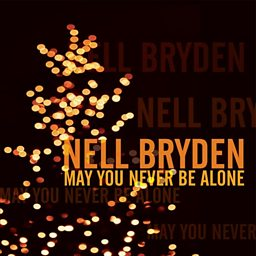 May You Never Be Alone