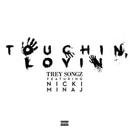 Touchin, Lovin (feat. Nicki Minaj)
