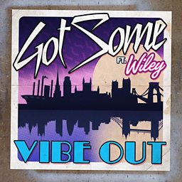 Vibe Out (feat. Wiley)