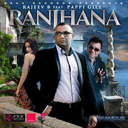 Ranjhana (feat. Pappi Gill)