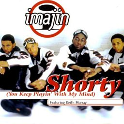 Shorty (You Keep Playing With My Mind) (feat. Keith Murray)