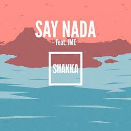 Say Nada (feat. Jme)