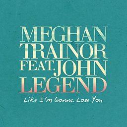 Like I'm Gonna Lose You (feat. John Legend)